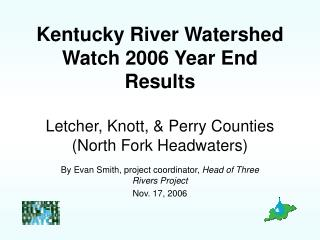 By Evan Smith, project coordinator,  Head of Three Rivers Project Nov. 17, 2006