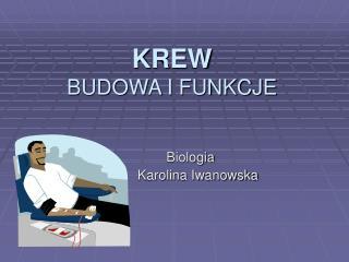 KREW BUDOWA I FUNKCJE