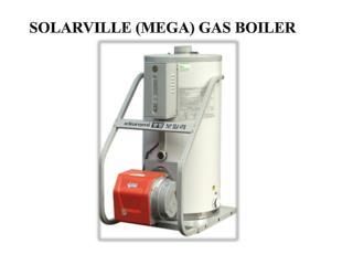 SOLARVILLE (MEGA)  GAS BOILER