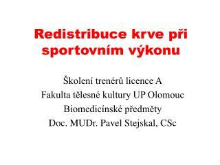 Redistribuce krve při sportovním výkonu