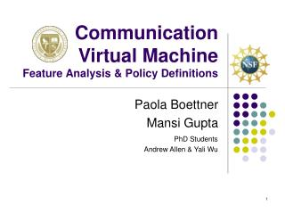 Communication Virtual Machine Feature Analysis & Policy Definitions