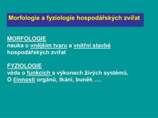Morfologie a fyziologie hospod�?sk�ch zv�?at