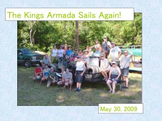 The Kings Armada Sails Again!