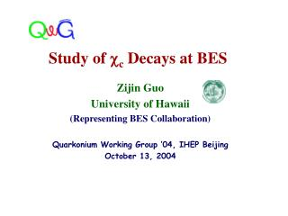 Study of  c  Decays at BES