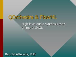 QOrchestra & FlowML