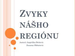Zvyky nášho regiónu