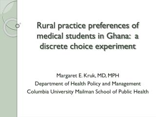 Rural practice preferences of medical students in Ghana:  a discrete choice experiment
