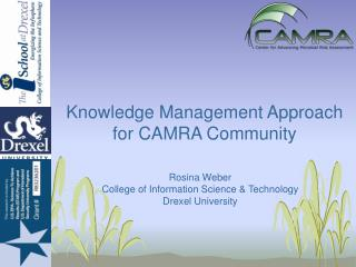 Knowledge Management Approach for CAMRA Community