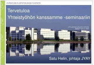 Tervetuloa  Yhteistyöhön kanssamme -seminaariin