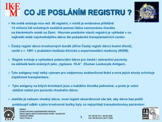 CO JE POSL�N�M REGISTRU ?