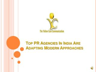 Top PR Agencies in India are adapting modern approaches