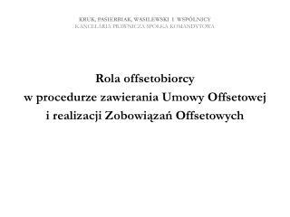 Kruk,  Pasierbiak , Wasilewski  i  WSPÓLNICY Kancelaria prawnicza Spółka Komandytowa