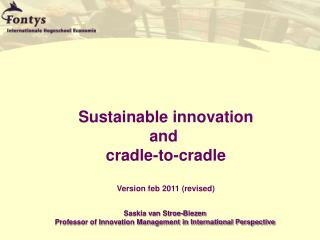 Sustainable innovation and  cradle-to-cradle Version feb 2011 (revised)