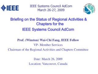 IEEE Systems Council AdCom  March 26-27, 2009