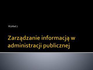 Zarządzanie informacją w administracji publicznej