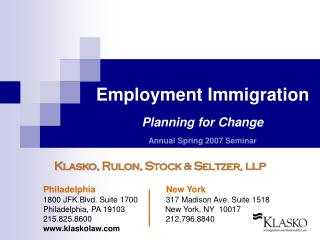 Employment Immigration Planning for Change Annual Spring 2007 Seminar