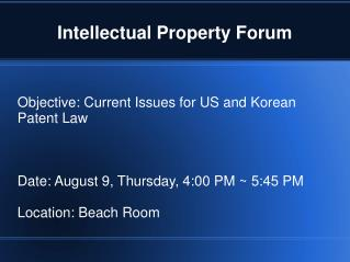 Intellectual Property Forum