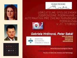 Gabriela Hrdinová, Peter Sakál mtf.stuba.sk scss.sk apvv.sk portalvs.sk