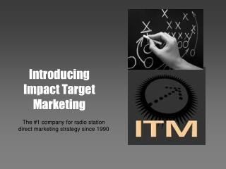 Introducing Impact Target Marketing