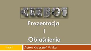 Autor: Krzysztof Wyka