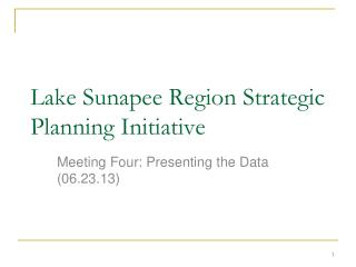Lake Sunapee Region Strategic Planning Initiative