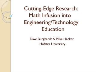 Dave Burghardt & Mike Hacker                         Hofstra University