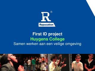 First ID project  Huygens College  Samen werken aan een veilige omgeving