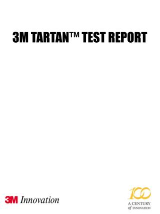 3M TARTAN™ TEST REPORT
