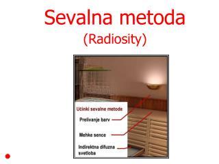 Sevalna metoda ( Ra diosity)
