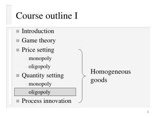 Course outline I