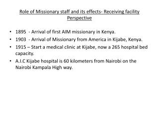Role of Missionary staff and its effects- Receiving facility Perspective