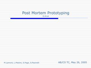 Post Mortem Prototyping G.Kruk