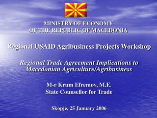 MINISTRY OF ECONOMY OF THE REPUBLIC OF MACEDONIA