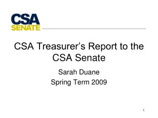 CSA Treasurer's Report to the CSA Senate