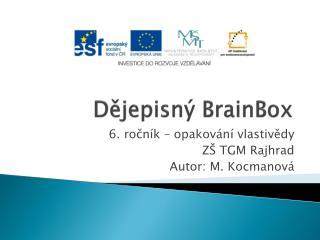 Dějepisný  BrainBox