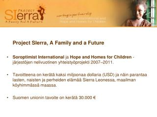 Project SIerra, A Family and a Future