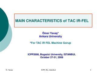 MAIN CHARACTERISTICS  of  TAC IR-FEL