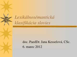 Lexikálnosémantická klasifikácia slovies