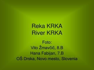 Reka KRKA River KRKA