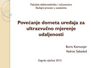 Boris Komunjer Vedran Sabado š Zagreb, siječanj 2013.
