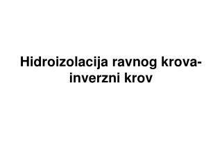 Hidroizolacija ravnog krova-inverzni krov