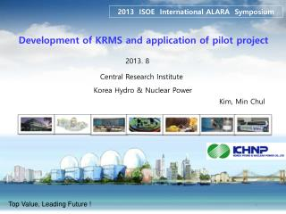 Development of KRMS and application of pilot project