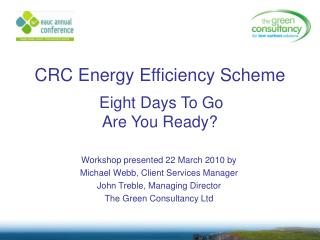 CRC Energy Efficiency Scheme    Eight Days To Go Are You Ready