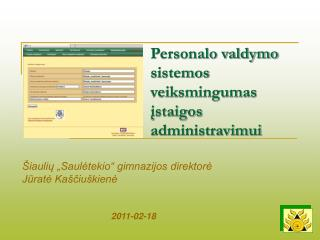 Personalo valdymo sistemos veiksmingumas įstaigos administravimui