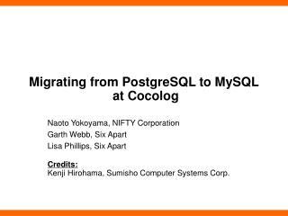 Migrating from PostgreSQL to MySQL  at Cocolog