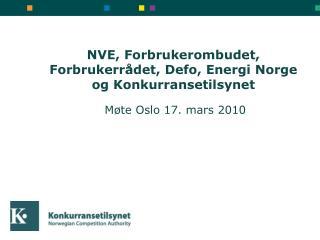 NVE, Forbrukerombudet, Forbrukerrådet, Defo, Energi Norge  og Konkurransetilsynet