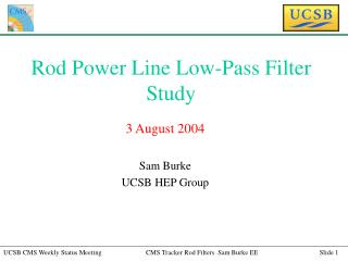 Rod Power Line Low-Pass Filter Study