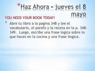 Haz Ahora  –  jueves  el 8 mayo