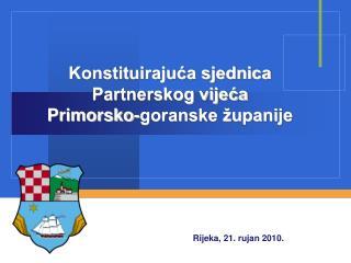 Konstituirajuća sjednica Partnerskog vijeća Primorsko-goranske županije