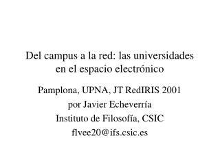 Del campus a la red: las universidades  en el espacio electr nico